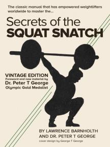 Secrets of the Squat Snatch