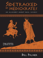 Sidetracked by Mediocrates