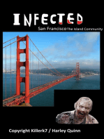 Infected San Francisco The Island Community