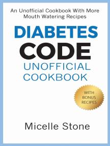 Diabetes Code Unofficial Cookbook