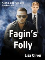 Fagin's Folly