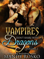 Vampires Don't Share With Dragons Volume 2