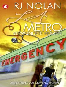 L.A. Metro: Verwundete Herzen