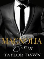 The Magnolia Series