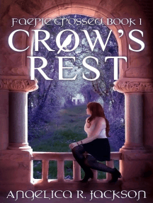 Crow's Rest: Faerie Crossed Book 1: Faerie Crossed, #1