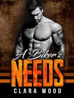 A Biker's Needs