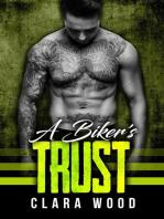 A Biker's Trust