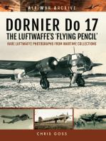 DORNIER Do 17 - The Luftwaffe's 'Flying Pencil'