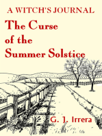 The Curse of the Summer Solstice