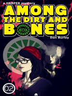 Among The Dirt and Bones