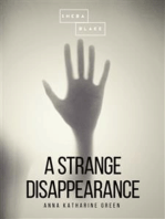 A Strange Disappearance