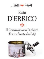 Il commissario Richard. Tre inchieste vol. 4