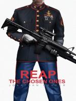 Reap the Chosen Ones