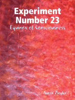 Experiment Number 23 Equinox of Consciousness