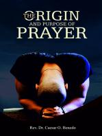 The Origin and Purpose of Prayer