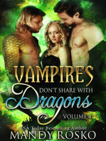Vampires Don't Share With Dragons Volume 4