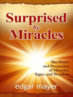 Surprised by Miracles