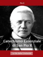 Catechismo Essenziale di San Pio X