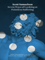 Seven Ways of Looking at Pointless Suffering