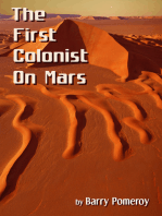 The First Colonist on Mars
