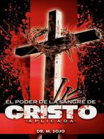 El Poder de la Sangre de Cristo aplicada