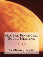 Global Financial Super Heating 2014