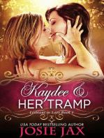 Kaydee & Her Tramp (Lesbians in Love - Book 1)