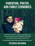 Parenting, Prayer, and Family Economics