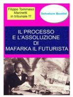 Il processo e l'assoluzione di Mafarka il Futurista
