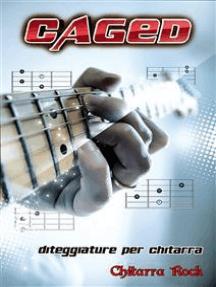 Caged. Diteggiature per chitarra