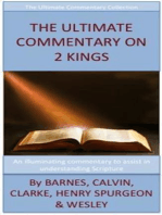 The Ultimate Commentary On 2 Kings