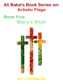 Ali Baba's Book Series on: Artistic Flags - Book Five: Mary's Wish