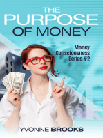 The Purpose of Money