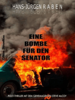 Eine Bombe für den Senator