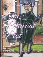 The Petticoat Plot