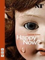 Happy Now? (NHB Modern Plays)
