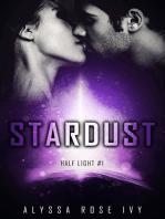 Stardust (Half Light #1)