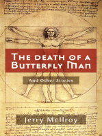 The Death of a Butterfly Man.