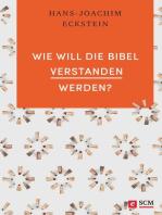 Wie will die Bibel verstanden werden?