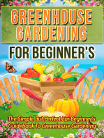 Greenhouse Gardening For Beginner's