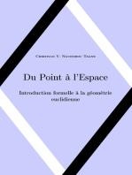 Du Point à l'Espace: Introduction formelle à la géométrie euclidienne
