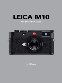 Leica M10: The Expanded Guide