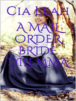A Mail Order Bride Dilemma