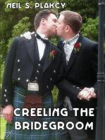 Creeling the Bridegrooom