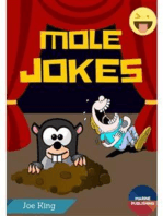 Mole Jokes (Mole Day Jokes)
