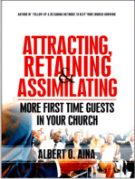 Attracting, Retaining And Assimilating | More First Time Guests In Your Church