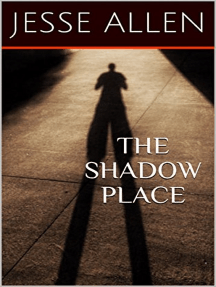 The Shadow Place