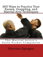365 Ways to Practice Your Karate, Grappling, and Martial Arts Techniques