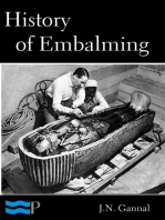 History of Embalming and of Preparations in Anatomy, Pathology, and Natural History