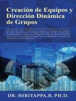 Creación de Equipos y Dirección Dinámica de Grupos